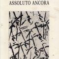 """Raccolta di poesie di Luciano Gatti, """"Assoluto ancora"""""""