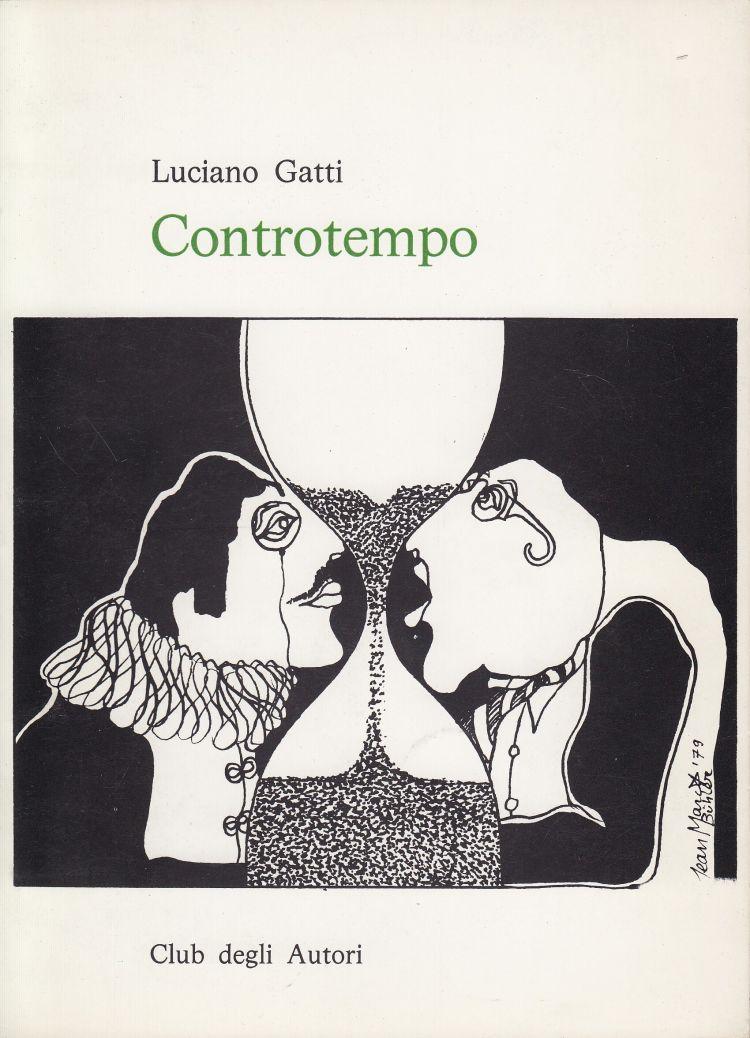 """GATTI Luciano Raccolta di poesie di Luciano Gatti, """"Controtempo"""""""